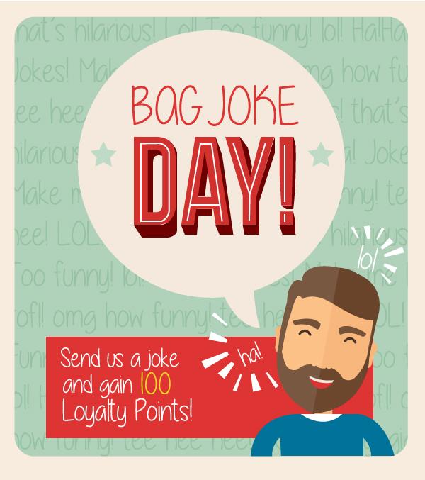 Bag Joke Day